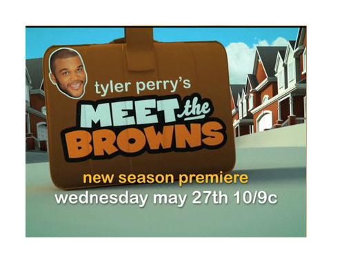 Tyler Perry's - Meet The Browns TV Show