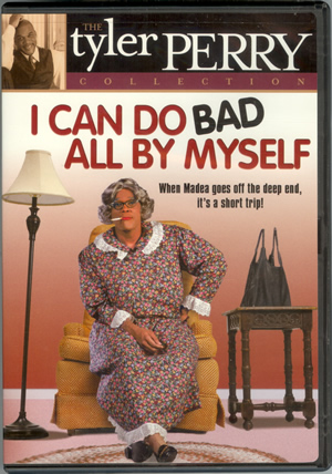 9)Tyler Perry's - I Can Do Bad All By Myself - DVD